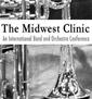 Midwest Clinic Chicago Uluslararası Band ve Orkestra Konferansı ve Sergisi